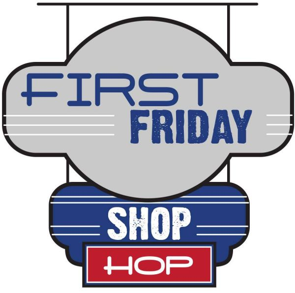 First Friday Shop Hop