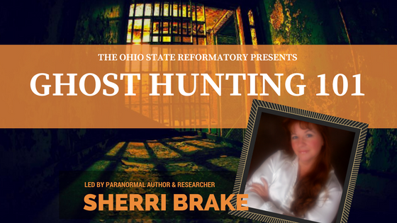 Ghost Hunting with Sherri Brake