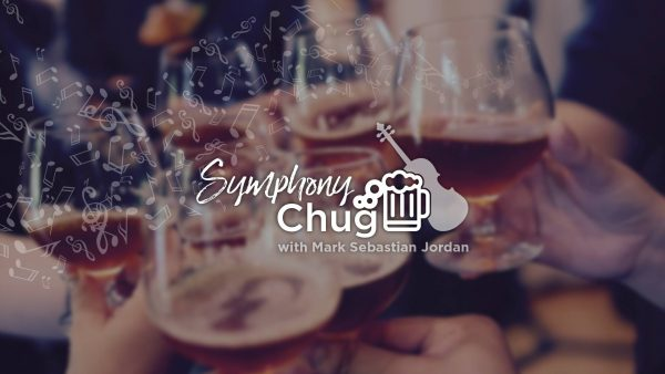 Symphony Chug with Mark Sebastian Jordan