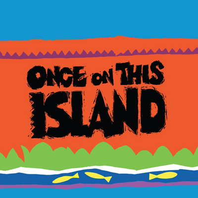 MY Theatre: Once on This Island