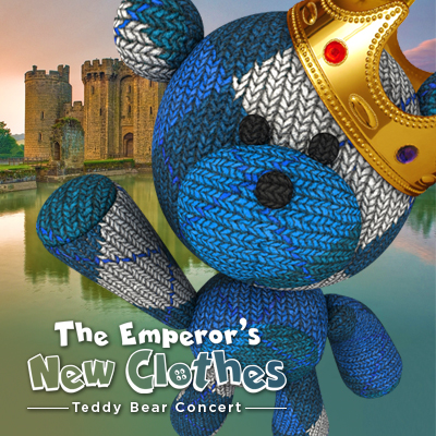 Teddy Bear Concert: The Emperor's New Clothes