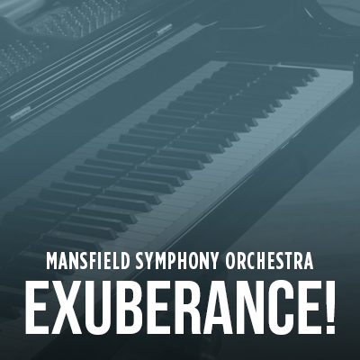 CANCELED – Mansfield Symphony Orchestra: Exuberance!