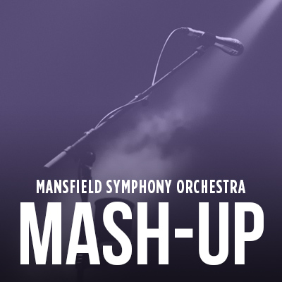 Mansfield Symphony Orchestra: Mash-up