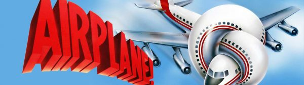 Drive-In Film:  Airplane!