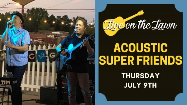 Live on the Lawn: Acoustic Super Friends