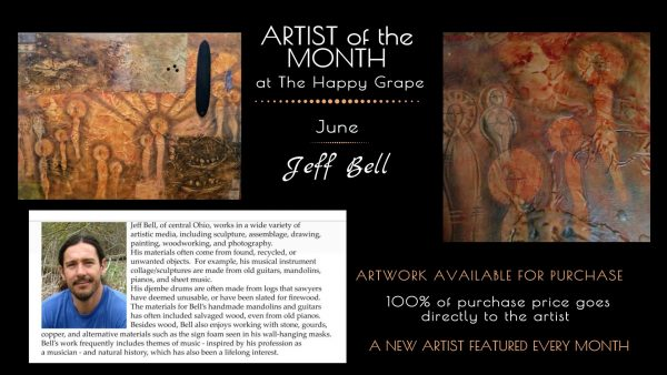 Jeff Bell: June Artist of the Month at The Happy Grape