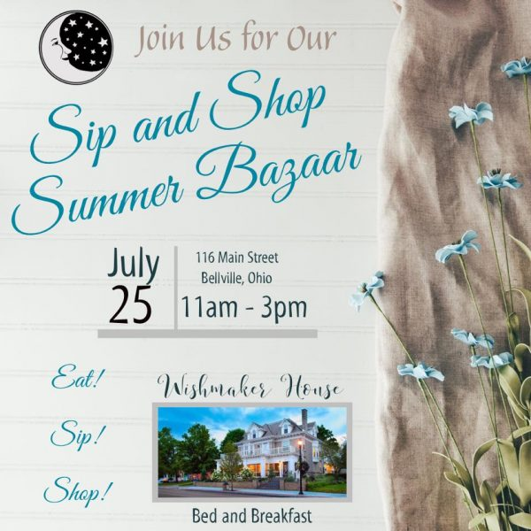 Sip & Shop Summer Bazaar at the Wishmaker House