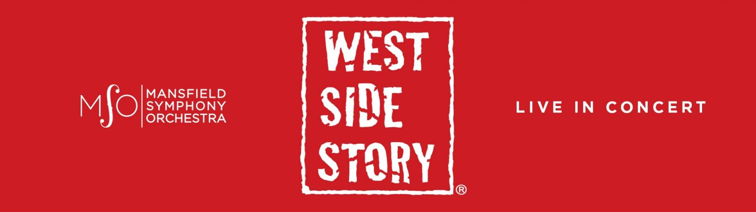 MANSFIELD SYMPHONY ORCHESTRA: WEST SIDE STORY
