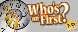 Who's On First at the Mansfield Playhouse