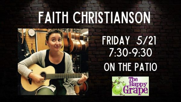 Live music with Faith Christianson at The Happy Grape