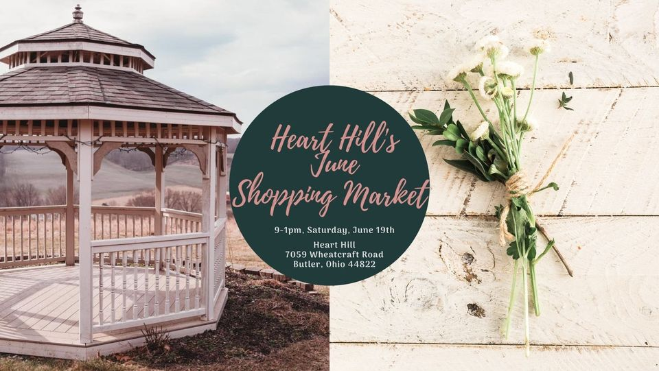 Heart Hill's June Shopping Market