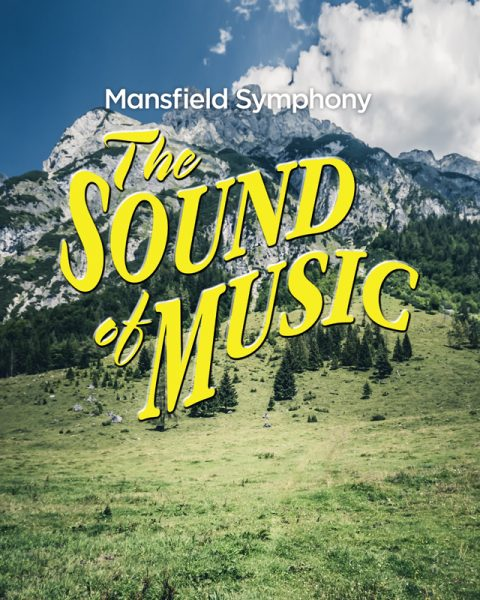 Mansfield Symphony: The Sound of Music