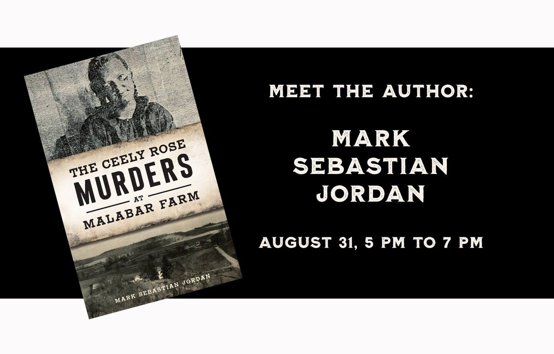 Meet the Author of the Ceely Rose Murders at Malabar Farm: Mark Sebastion Jordan