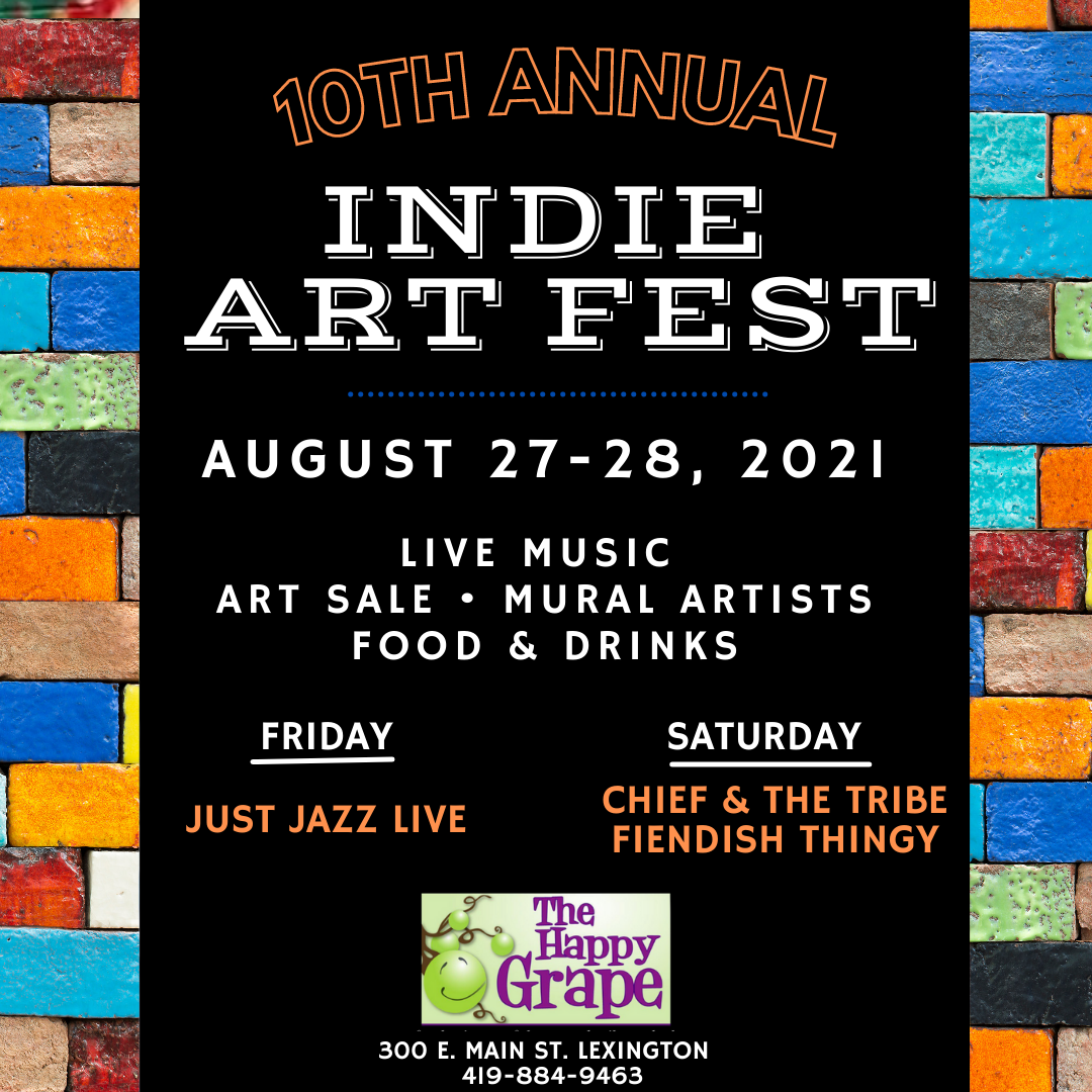 10th Annual Indie Art Fest at The Happy Grape
